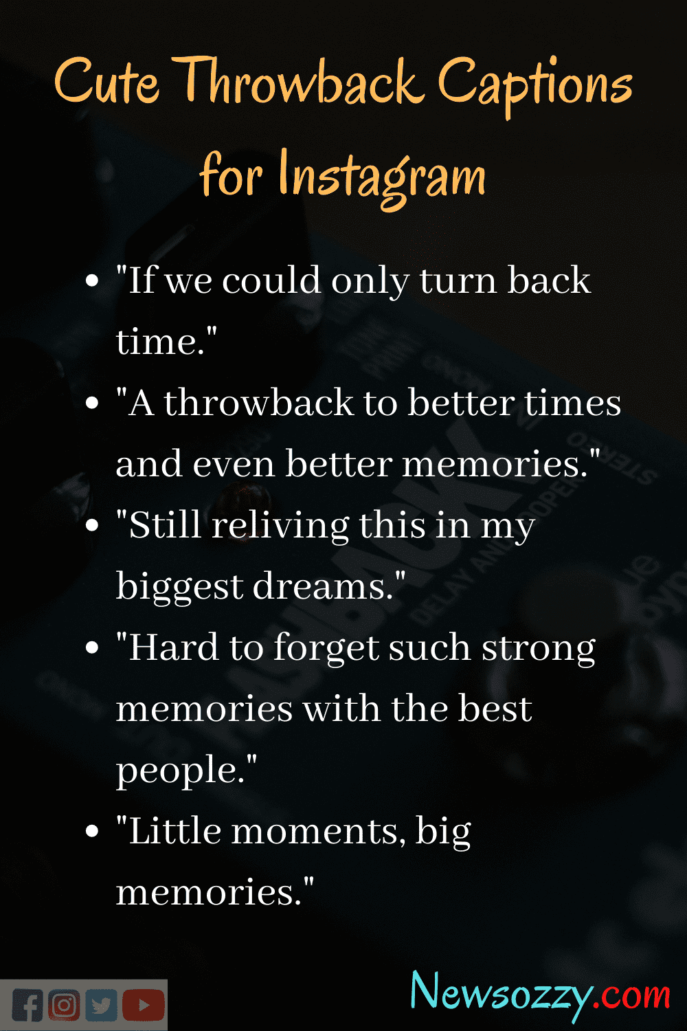 Cute Flashback captions for instagram
