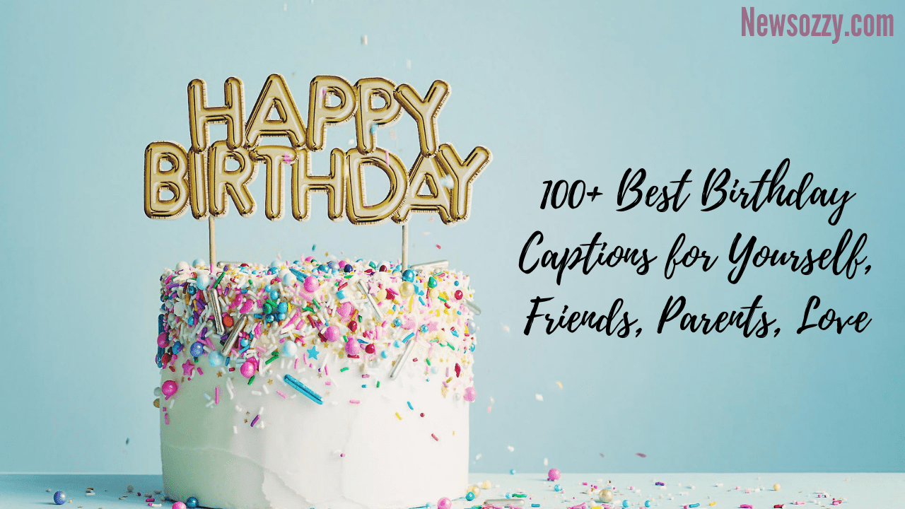 Top 100+ Birthday captions for instagram