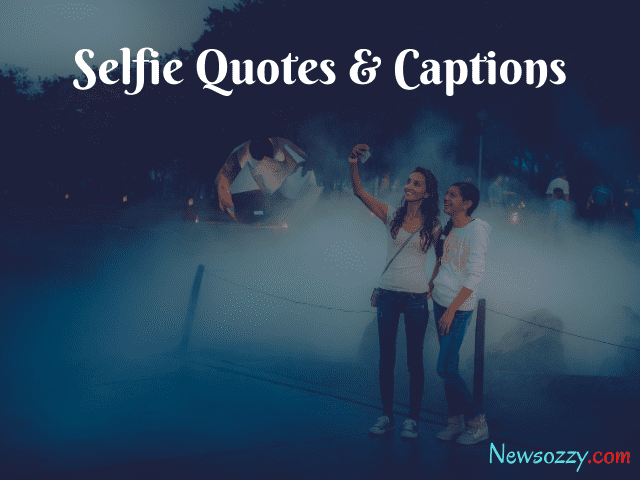 selfie quotes for selfie pictures