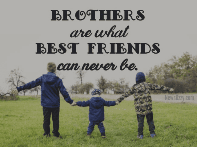 Best Brothers quote captions for instagram