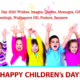 Happy children's day wishes quotes images gifs greeting cards wallpapers