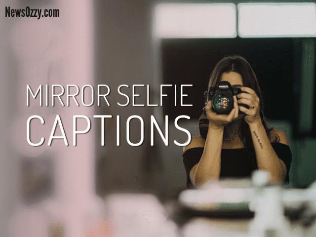 mirror selfie captions for IG