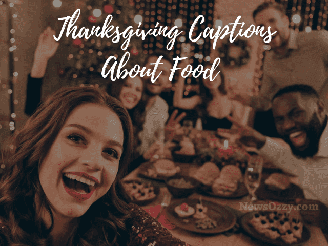 thanksgiving captions about food