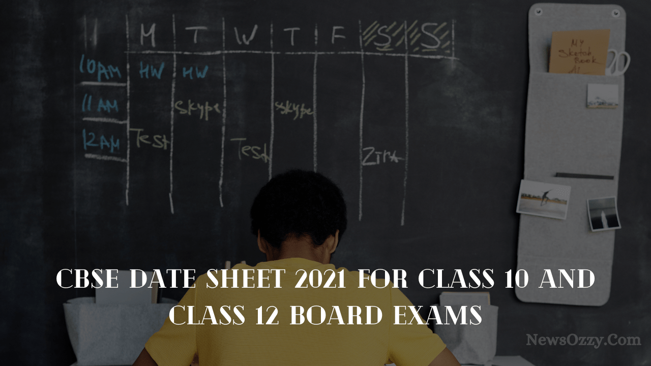 CBSE Date sheet 2021 for class 10, 12 board exams