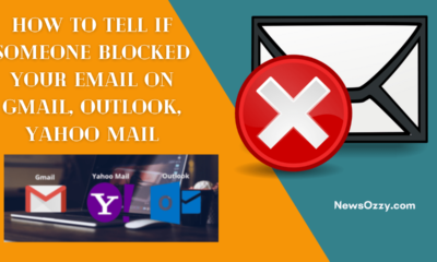 How to Tell If Blocked your Email in Gmail, Yahoo, Outlook