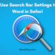 How to Use Search Bar Settings to Find a Word in Safari