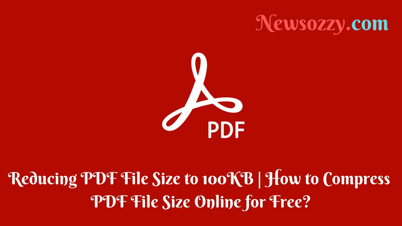Reducing PDF File Size to 100KB