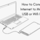 How to Connect PC Internet to Mobile Via USB or Wifi Hotspot