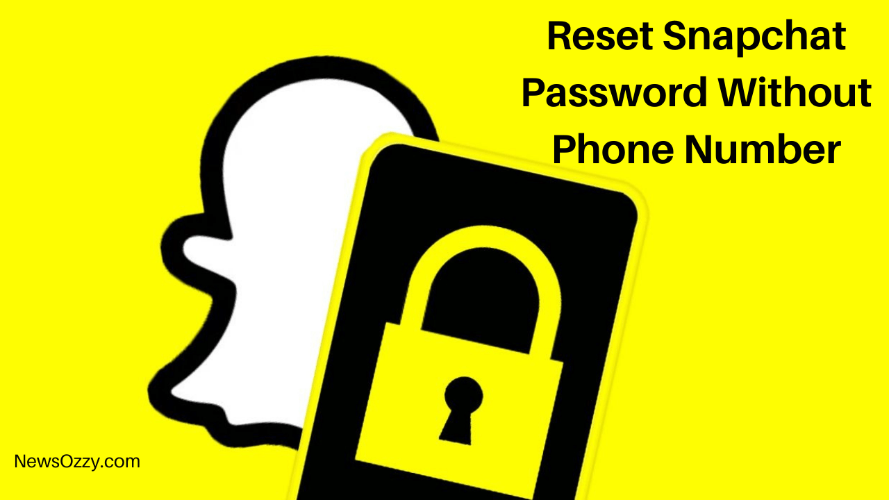 Reset Snapchat Password Without Phone Number