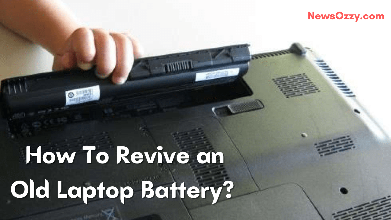 Revive an Old Laptop Battery