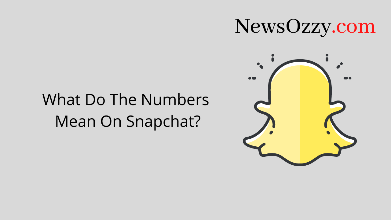 What Do The Numbers Mean on Snapchat